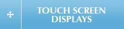 TouchScreenDisplays
